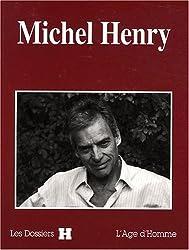 Dossier H : Michel Henry