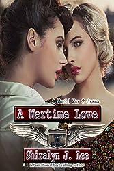 A Wartime Love: A World War Two Drama