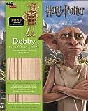 Dobby et les elfes de maison - Dans les coulisses des films Harry Potter