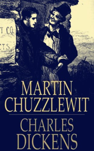 Martin Chuzzlewit[Illustrated] (English Edition) eBook: Dickens ...
