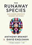 #8: The Runaway Species