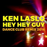 Hey Hey Guy (Dance Club Remix 2016)