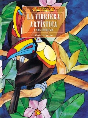 El libro de LA VIDRIERA ARTÍSTICA