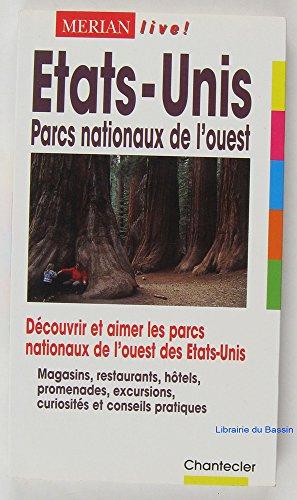 ETATS-UNIS. Parcs nationaux de l'ouest