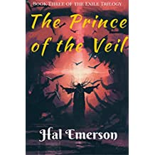 The Prince of the Veil: Book Three of the Exile Trilogy (English Edition)