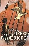 Telecharger Livres Sous le vent de la liberte Tome 1 Lumieres d Amerique (PDF,EPUB,MOBI) gratuits en Francaise