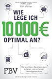 Wie lege ich 10000 Euro optimal an