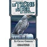Le Trône de Fer JCE - Le Cri du Corbeau (Version Française)