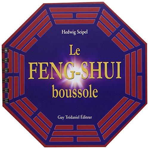 La Boussole Feng Shui par Edwig Seipel