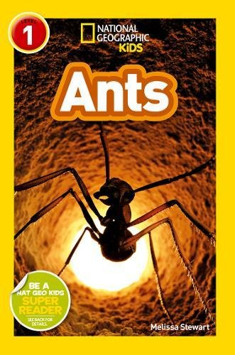 National Geographic Kids Readers: Ants (National Geographic Kids Readers: Level 1) por Melissa Stewart