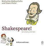 Shakespeare!: Seine Werke, seine Welt (Geschenkbücher)