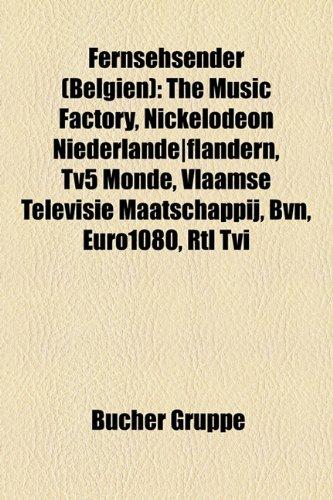 fernsehsender-belgien-the-music-factory-nickelodeon-niederlande-flandern-tv5-monde-vlaamse-televisie