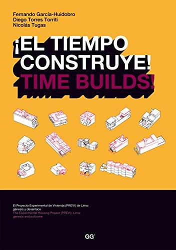 ¡El tiempo construye! / Time Builds! (GG vivienda)