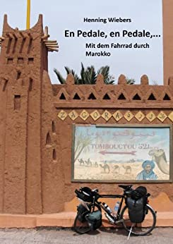 En Pedale, en Pedale - Mit dem Fahrrad durch Marokko
