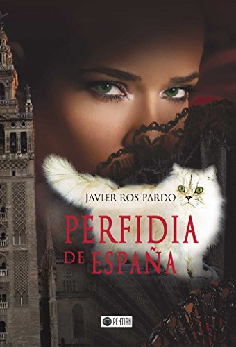 Perfidia de España por Javier Ros Pardo