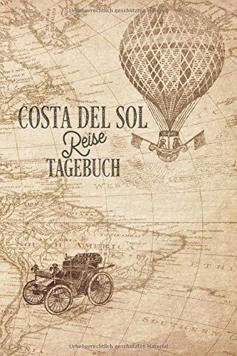 Reisetagebuch Costa del Sol: Urlaubstagebuch Costa del Sol Logbuch für 40 Reisetage für Reiseerinnerungen der schönsten Sehenswürdigkeiten und ... Geschenk Notizbuch, Abschiedsgeschenk