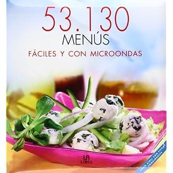 53,130 Menus Faciles Y Con Microondas/ 53,130 Easy and Microwaveable Recipes