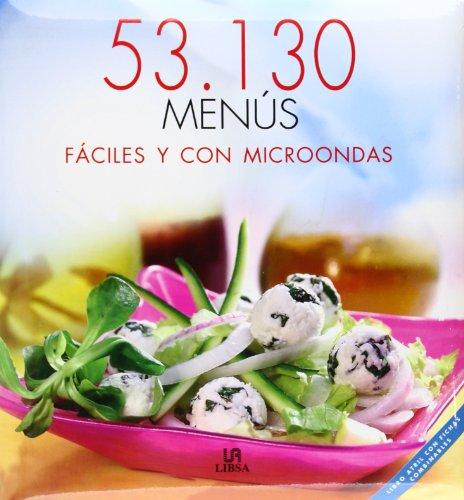 Menús Fáciles y con Microondas (53.130 Menús) por María Aldave