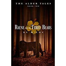 Raene and the Three Bears (The Alder Tales Book 2)