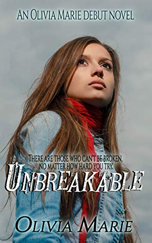 Unbreakable: A memoir of survival and hope by [Marie, Olivia]