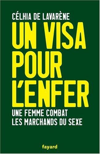 Un visa pour l'enfer : Une femme combat les marchands de sexe