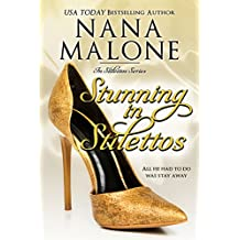 Stunning in Stilettos: A Stunning Contemporary Romance (English Edition)