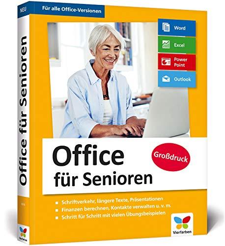 Office für Senioren: Für alle Office-Versionen (Microsoft Office 2010 bis 2019), Office 365 und die mobilen Office-Apps
