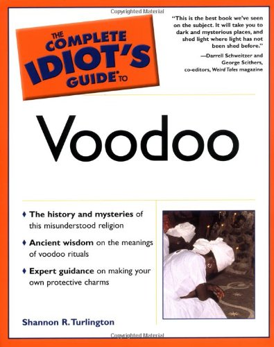 The Complete Idiot's Guide (R) to Voodoo (Complete Idiot's Guide to) por Shannon R. Turlington