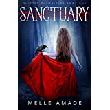 Sanctuary: A dark urban fantasy (Shifter Chronicles Book 1) (English Edition)