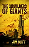 The Shoulders of Giants (Jake Abraham book 1) by Jim Cliff