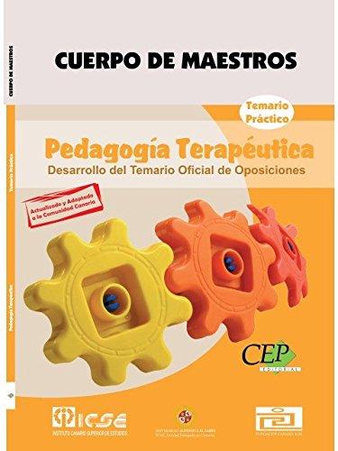 Cuerpo de Maestros. Pedagogía Terapéutica. Temario Práctico. Edición para Canarias. (Colección 734) por S.L. Instituto Canario Superior de Estudios