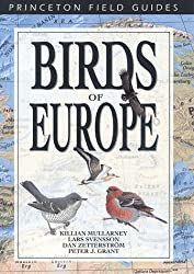 Birds of Europe (Princeton Field Guides) by Killian Mullarney (2000-04-30)