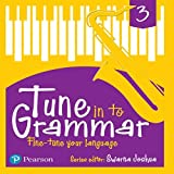 Tune Into Grammar for ICSE Class 3