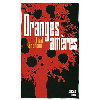 Oranges amères (Les escales noires)