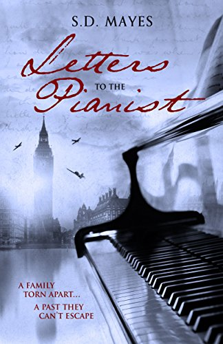 Letters to the Pianist by [Mayes, S.D.]