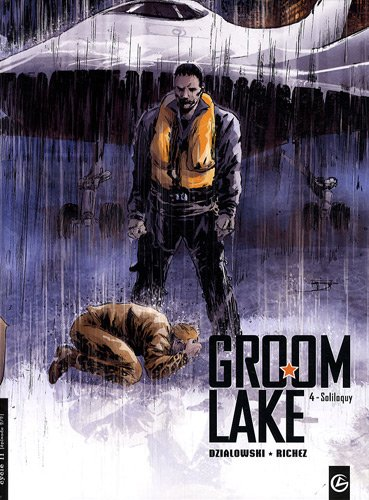 Groom Lake, Tome 4 : Soliloquy