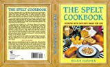 Best Avery Cookbooks - The Spelt Cookbook: Cooking with Nature's Grain Review