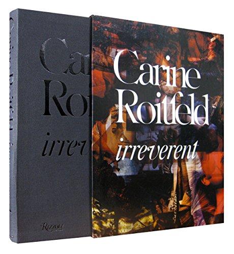 Carine Roitfeld:  Irreverent (Der Land Frau Kostüme)