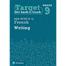 Target Grade 9 Writing AQA GCSE (9-1) French Workbook (Modern Foreign Language Intervention)
