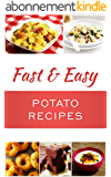 Fast And Easy Potato Recipes (English Edition)