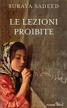 Le lezioni proibite (Piemme voci) di [Sadeed, Suraya]