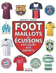 Foot, maillots et blasons, expliqués aux enfants