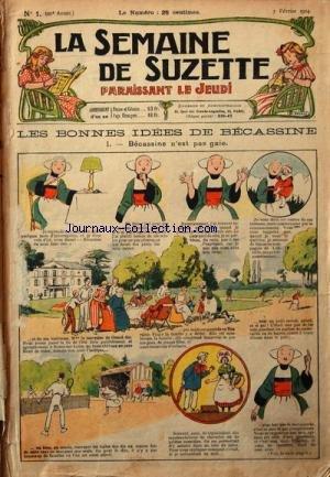 SEMAINE DE SUZETTE (LA) [No 1] du 07/02/1924 - LES BONNES IDEES DE BECASSINE