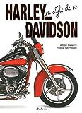 Harley Davidson un style de vie