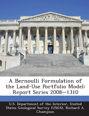A Bernoulli Formulation of the Land-Use Portfolio Model: Report Series 2008-1310