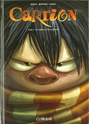 Carrion, Tome 2 : Les héros de Thunderland
