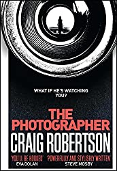 The Photographer: Longlisted for the McIlvanney Prize 2018