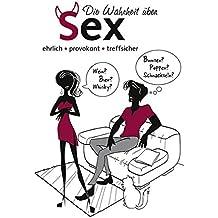 Die Wahrheit über Sex