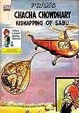 CHACHA CHAUDHARY AND KIDNAPPING OF SABU: CHACHA CHAUDHARY