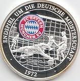 Medaille FC Bayern München Polierte Platte Endspiel Dt. Meisterschaft 1972 (Münzen für Sammler)